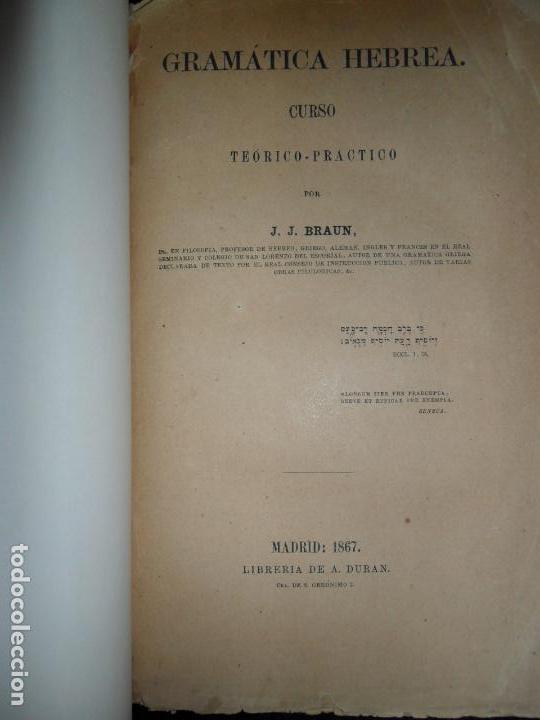 GRAMÁTICA HEBREA, CURSO TEÓRICO-PRÁCTICO POR J.J. BRAUN, MADRID, 1867 (Libros Antiguos, Raros y Curiosos - Cursos de Idiomas)