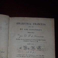 Libros antiguos: GRAMÁTICA FRANCESA PARA USO DE LOS ESPAÑOLES - 1829. Lote 147402914