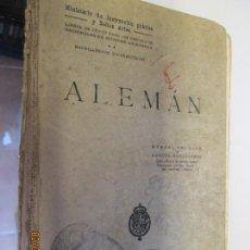 Libros antiguos: PRIMER CURSO DE ALEMAN - MANUEL DEL PINO - EDICION OFICIAL 1928- TAPA DURA.. Lote 150829194