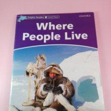 Libros antiguos: LIBRO/LIBRETO-WHERE PEOPLE LIVE-DOLPHIN READERS4 LEVEL FOUR-VER FOTOS. Lote 150848950