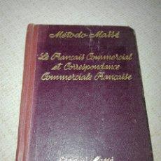 Libros antiguos: METODO MASSE CURSO PRACTICO DE FRANCES COMERCIAL. 1923. Lote 151911078