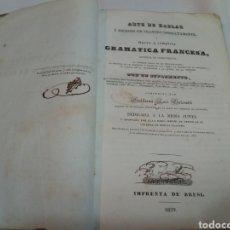 Libros antiguos: GRAMATICA FRANCESA DE GUILLERMO LUIS GALAVOTTI 1839 FIRMADO POR EL AUTOR Y POR A. DAROLD. Lote 153873393