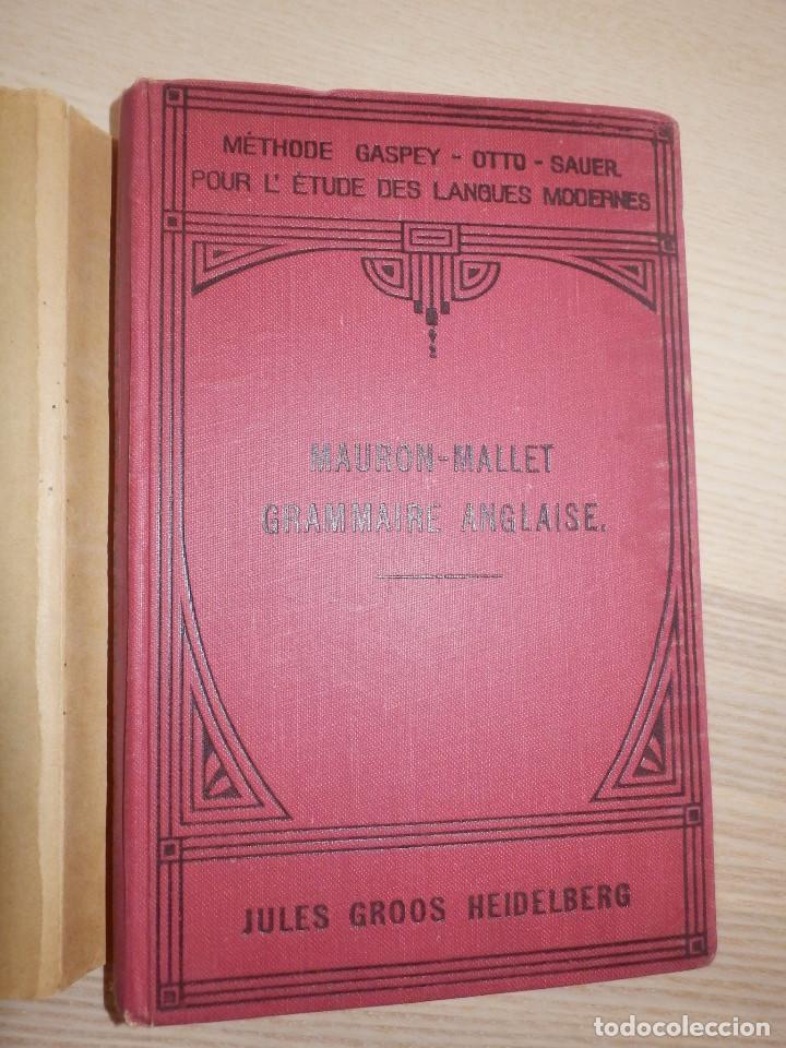 Libros antiguos: Metodo Gaspey - Mauron-Mallet - Gramaire Anglaise - Gramática Inglesa - 1929 - Foto 2 - 154793502