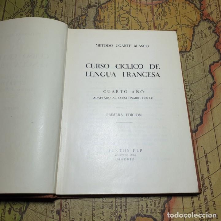 Libros antiguos: LENGUA FRANCESA. E. UGARTE BLASCO. 4º AÑO. TEXTOS ELP. 1ª EDICIÓN. NO CONSTA AÑO. - Foto 3 - 165675746