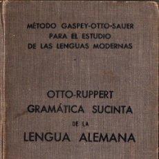 Libros antiguos: GRAMÁTICAS SUCINTA DE LA LENGUA ALEMANA (OTTO-RUPPERT). Lote 166331290