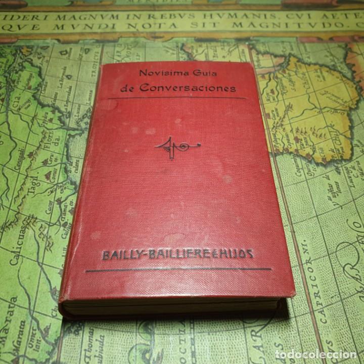 NOVÍSIMA GUÍA DE CONVERSACIONES. BAILLY-BALLIERE É HIJOS. (Libros Antiguos, Raros y Curiosos - Cursos de Idiomas)