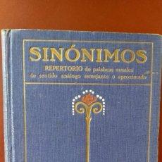 Libros antiguos: SINONIMOS REPERTORIO DE PALABRAS USUALES DE SENTIDO ANÁLOGO SEMEJANTE O APROXIMADO. Lote 167470268