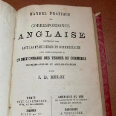 Libros antiguos: MANUEL PRACTIQUE DE CORRESPONDANCE ANGLAISE. 1878. ENCUADERNACION A MEDIA PIEL. Lote 168431100