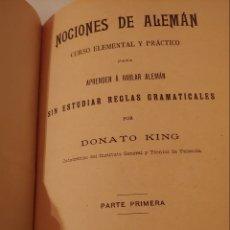 Libros antiguos: UNICO EN T.COLECCION.1902 NOCIONES DE ALEMAN POR DONATO KING. Lote 168522668