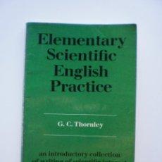 Libros antiguos: ELEMENTARY SCIENTIFIC ENGLISH PRACTICE. Lote 171228622