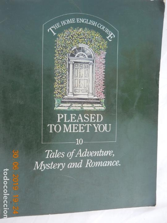 PLEASED TO MEET YOU Nº 10 TALES OF ADVENTURE, MYSTERY AND ROMANCE 1978 (Libros Antiguos, Raros y Curiosos - Cursos de Idiomas)