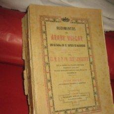 Libros antiguos: RUDIMENTOS DEL ARABE VULGAR QUE SE HABLA EN EL IMPERIO DE MARRUECOS. JOSE LERCHUNDI.TANGER 1925.. Lote 171734263