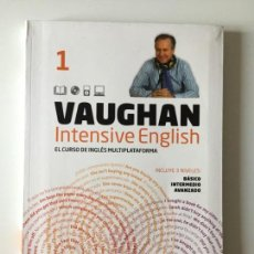 Libros antiguos: VAUGHAN INTENSIVE ENGLISH - CURSO DE INGLÉS MULTIPLATAFORMA #1. Lote 171765748