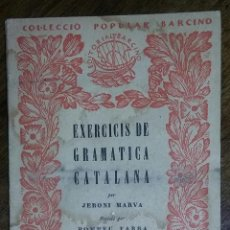 Libros antiguos: EXERCICIS DE GRAMÀTICA CATALANA. JERONI MARVÀ. VOL. V. PROSODIA. EDITORIAL BARCINO. 1929.. Lote 171814672