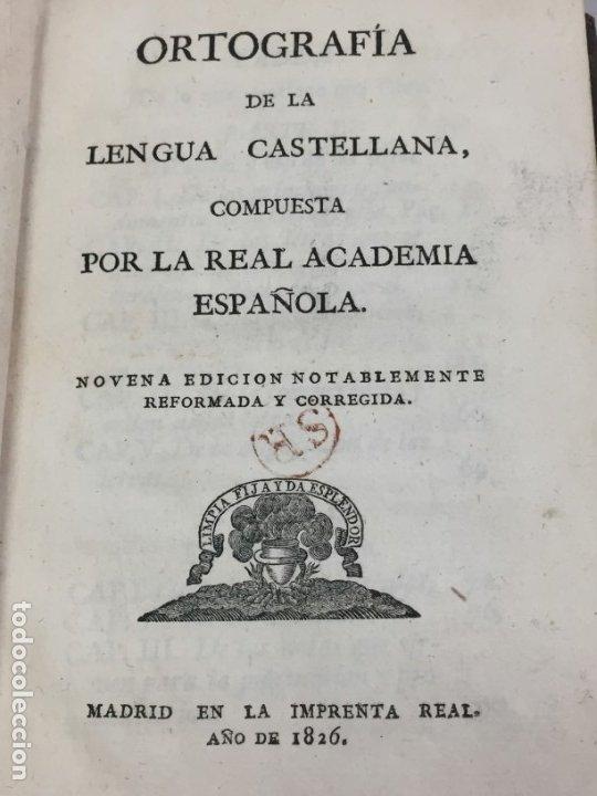 ORTOGRAFÍA DE LA LENGUA CASTELLANA, REAL ACADEMIA ESPAÑOLA. IMPRENTA REAL 1826 CON LÁMINAS GRABADAS (Libros Antiguos, Raros y Curiosos - Cursos de Idiomas)