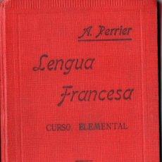 Libros antiguos: LENGUA FRANCESA, CURSO ELEMENTAL (A. PERRIER) 1932. Lote 173323883