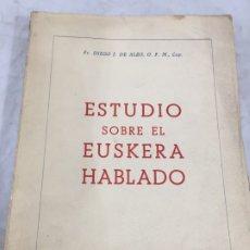 Libros antiguos: DIEGO J. DE ALZO, ESTUDIO SOBRE EL EUSKERA HABLADO, SAN SEBASTIAN, 1961. Lote 173984485