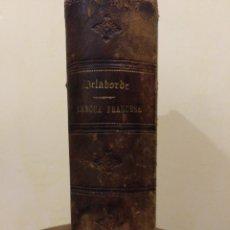 Libros antiguos: DELABORDE , OBRA COMPLETA 1040 PÁGINAS. Lote 173996093