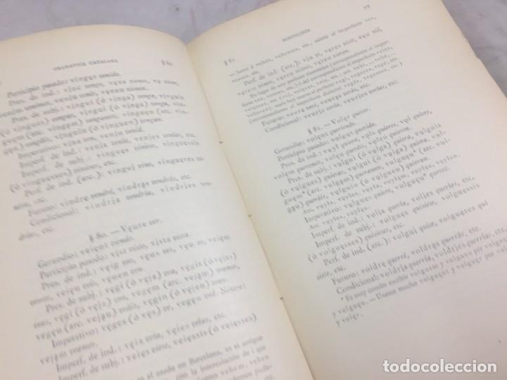 Libros antiguos: Gramatica de la Lengua Catalana. Pompeyo Pompeu Fabra.Tipografía lAvenç, 1912 - Foto 7 - 175475264