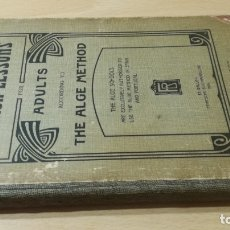 Libros antiguos: ENGLISH LESSONS ADULTS THE ALGE METHOD - ST GALLE 1905. Lote 177845315