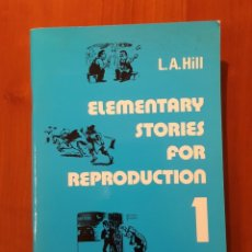 Libros antiguos: ELEMENTARY STORIES FOR REPRODUCTION: 1. Lote 178596375