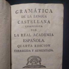 Libros antiguos: GRAMÁTICA DE LA LENGUA CASTELLANA COMPUESTA POR LA REAL ACADEMIA ESPAÑOLA. QUARTA EDICIÓN. 1796.. Lote 179126393