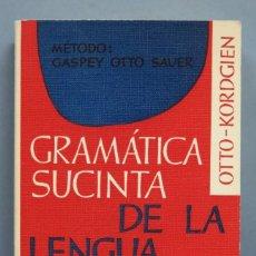 Libri antichi: GRAMATICA SUCINTA DE LA LENGUA FRANCESA. E. OTTO Y G. KORDGIEN. EDITORIAL HERDER. Lote 180193047