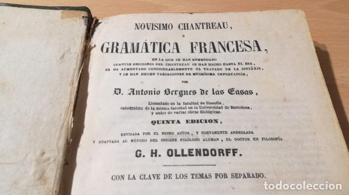 Libros antiguos: GRAMATICA FRANCESA - ANTONIO BERGNES DE LAS CASAS - JUAN OLIVARES IMPRESOR BARCELONA 1858 - Foto 4 - 180276958