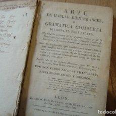 Libros antiguos: ARTE DE HABLAR BIEN FRANCÉS O GRAMATICA COMPLETA. 1816. Lote 180469403