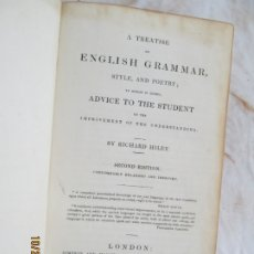 Libros antiguos: A TREATISE ON ENGLISH GRAMMAR - BY RICHARD HILEY - LONDON 1835. . Lote 181139785