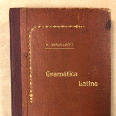 Libros antiguos: GRAMÁTICA LATINA (SEGÚN MÉTODO ANALÍTICO Y TRADICIONAL). MANUEL AYALA LÓPEZ. 1923. Lote 181474400