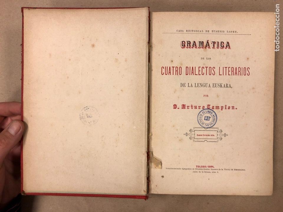 Libros antiguos: GRAMÁTICA DE LOS CUATRO DIALECTOS LITERARIOS DE LA LENGUA EUSKARA. ARTURO CAMPION. 1884 - Foto 2 - 181518563