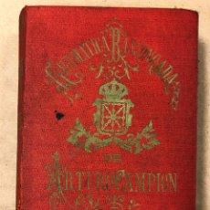 Libros antiguos: GRAMÁTICA DE LOS CUATRO DIALECTOS LITERARIOS DE LA LENGUA EUSKARA. ARTURO CAMPION. 1884. Lote 181518563