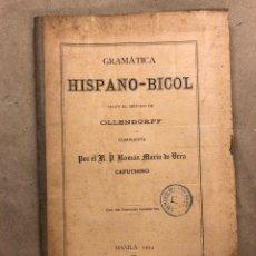 Libros antiguos: GRAMÁTICA HISPANO - BICOL SEGÚN EL MÉTODO DE OLLENDORFF. ROMÁN MARÍA DE VERA. 1904 MANILA. Lote 182130197