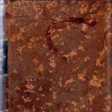 Libros antiguos: NUEVO METODO TEORICO Y PRACTICO DE LENGUA FRANCESA. EN 80 DIAS. MR. DELABORDE. 7ª ED. 1863.. Lote 182149995