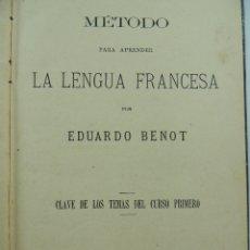Libros antiguos: LIBRO METODO PARA APRENDER LA LENGUA FRANCESA POR EDUARDO BENOT MADRID AÑO 1887. Lote 182379127