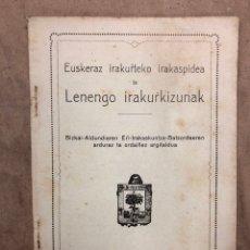 Libros antiguos: EUSKERAZ IRAKURTEKO IRAKASPIDEA TA LENENGO IRAKURKIZUNAK. ÁLVAREZ'EN IRARKOLAN 1920 (BILBAO).. Lote 182652702