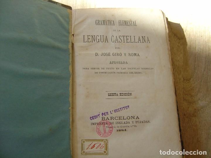 GRAMÁTICA ELEMENTAL DE LA LENGUA CASTELLANA. JOSÉ GIRÓ Y ROMA. 1884 (Libros Antiguos, Raros y Curiosos - Cursos de Idiomas)