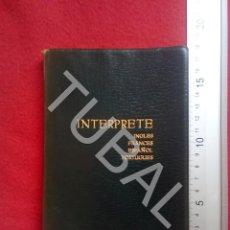 Libros antiguos: TUBAL SOHLMAN THE INTERPRETER INTERPRETE ENVÍO 2,35 € 2019 U5. Lote 183384231