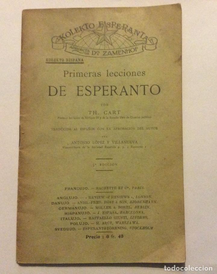 PRIMERAS LECCIONES DE ESPERANTO,POR TH CART, 1906. 5º EDICIÓN 30 PAG. 11 X 17,5 CM (Libros Antiguos, Raros y Curiosos - Cursos de Idiomas)