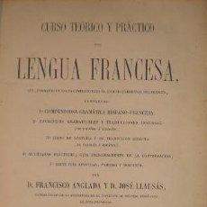 Libros antiguos: CURSO DE LENGUA FRANCESA. D. FRANCISCO ANGLADA. LIBR. EXTRANJERA DE VERDAGUER. 1864. Lote 186406916