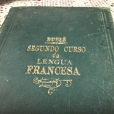 Libri antichi: GRAMÁTICA LENGUA FRANCESA POR IGNACIO DUBLE 1903. Lote 190022362