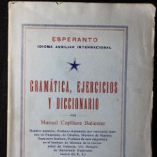 Libros antiguos: ESPERANTO. IDIOMA AUXILIAR INTERNACIONAL. 1933. MANUEL CAPLLIURE BALLESTER.. Lote 190707678