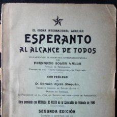 Libros antiguos: EL IDIOMA INTERNACIONAL AUXILIAR. ESPERANTO AL ALCANCE DE TODOS. SOLER VALLS. 1910.. Lote 190707690
