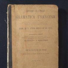 Libros antiguos: NOVÍSIMO CHANTREAU Ó GRAMÁTICA FRANCESA. 1888.. Lote 190707780