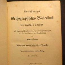 Libros antiguos: VOLLSTÄNDIGES ORTHOGRAPHISCHES WÖRTERBUCH DER DEUTSCHEN SPRACHE. KONRAD DUDEN. 1891.. Lote 190707785