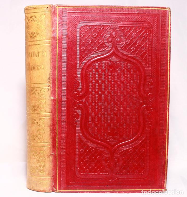 Libros antiguos: Chantreau Reformado. Nueva Gramática Francesa. Torrecilla. París. Rosa Bouret y Cª. 1853. - Foto 2 - 190708398