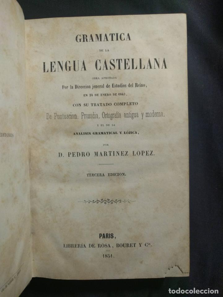 Libros antiguos: Gramática de la Lengua Castellana. D. Pedro Martínez López. París. Rosa, Bouret y Cia. 1851. - Foto 5 - 190708420