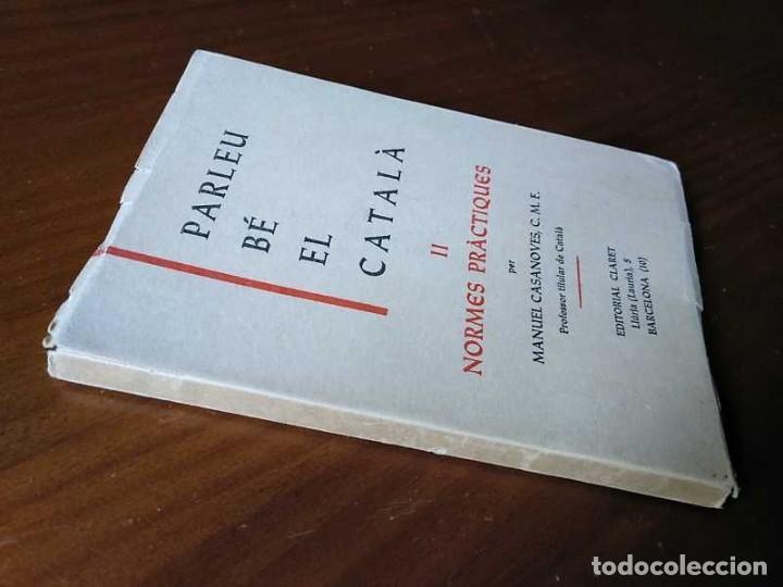 Libros antiguos: PARLEU BÉ EL CATALÁ II NORMES PRÁCTIQUES - 1966 EDITORIAL CLARET - CATALAN - - Foto 19 - 192553807