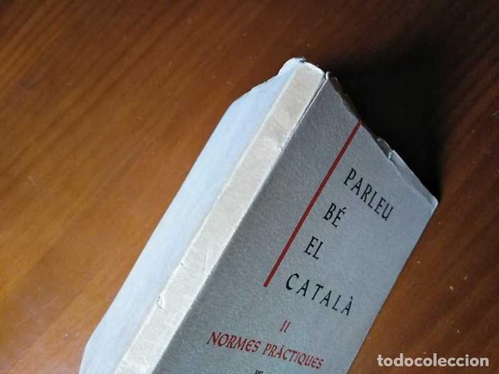Libros antiguos: PARLEU BÉ EL CATALÁ II NORMES PRÁCTIQUES - 1966 EDITORIAL CLARET - CATALAN - - Foto 20 - 192553807